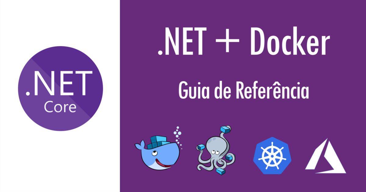 Photo of Docker para Desenvolvedores .NET – Guia de Referência