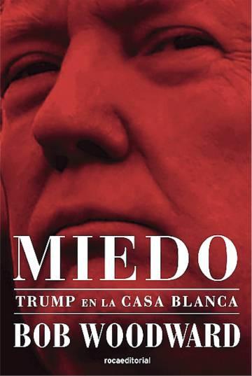 Photo of Lectura ICON recomendada: 'Miedo', de Bob Woodward