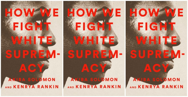 Photo of A Word:How We Fight White Supremacy Reminds Us That 'We' Have the Power