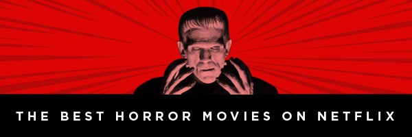 Photo of The Best Horror Movies on Netflix Right Now