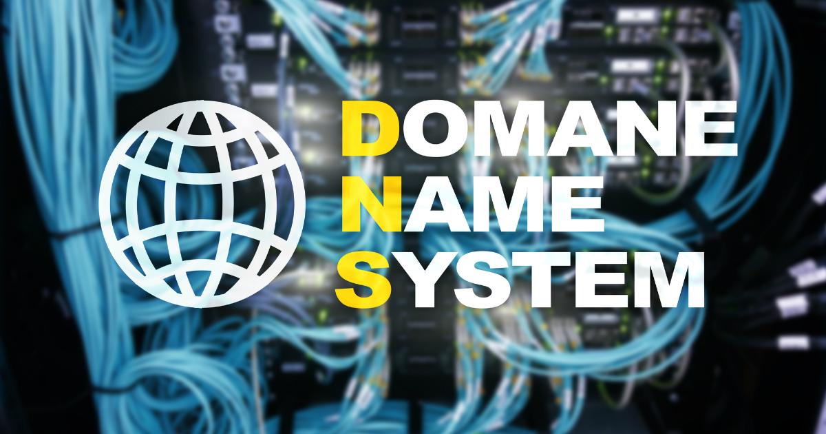 DNS. Что такое DNS - система доменных имен? Зачем нужна DNS?