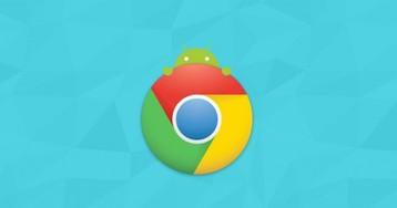 Браузер Chrome для Android получил долгожданные функции