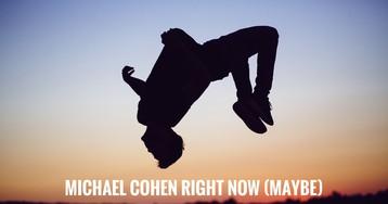 Michael Cohen Flips? World Coup 2018 6.13.18