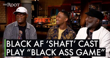 Shaft Is Still Black AF, So We Played 'Black Ass Game'