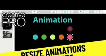 CreativePro Video: Resize Animations in Keynote