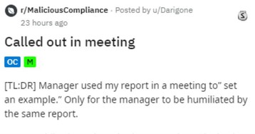 Incompetent Manager Gets Called On His BS, Makes Fool Of Himself and Quits