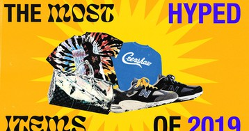 The Most Hyped Items of 2019