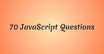 [Перевод] 70 вопросов по JavaScript для подготовки к собеседованию